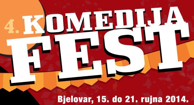 4. KOMEDIJA FEST - Bjelovar, 15. do 21. rujna 2014.