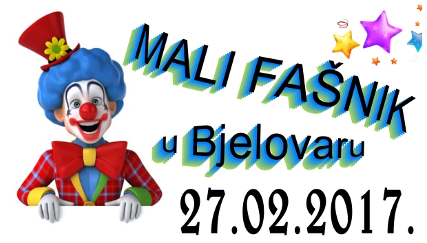 Najava: Mali fašnik 27.2.2017. u Bjelovaru