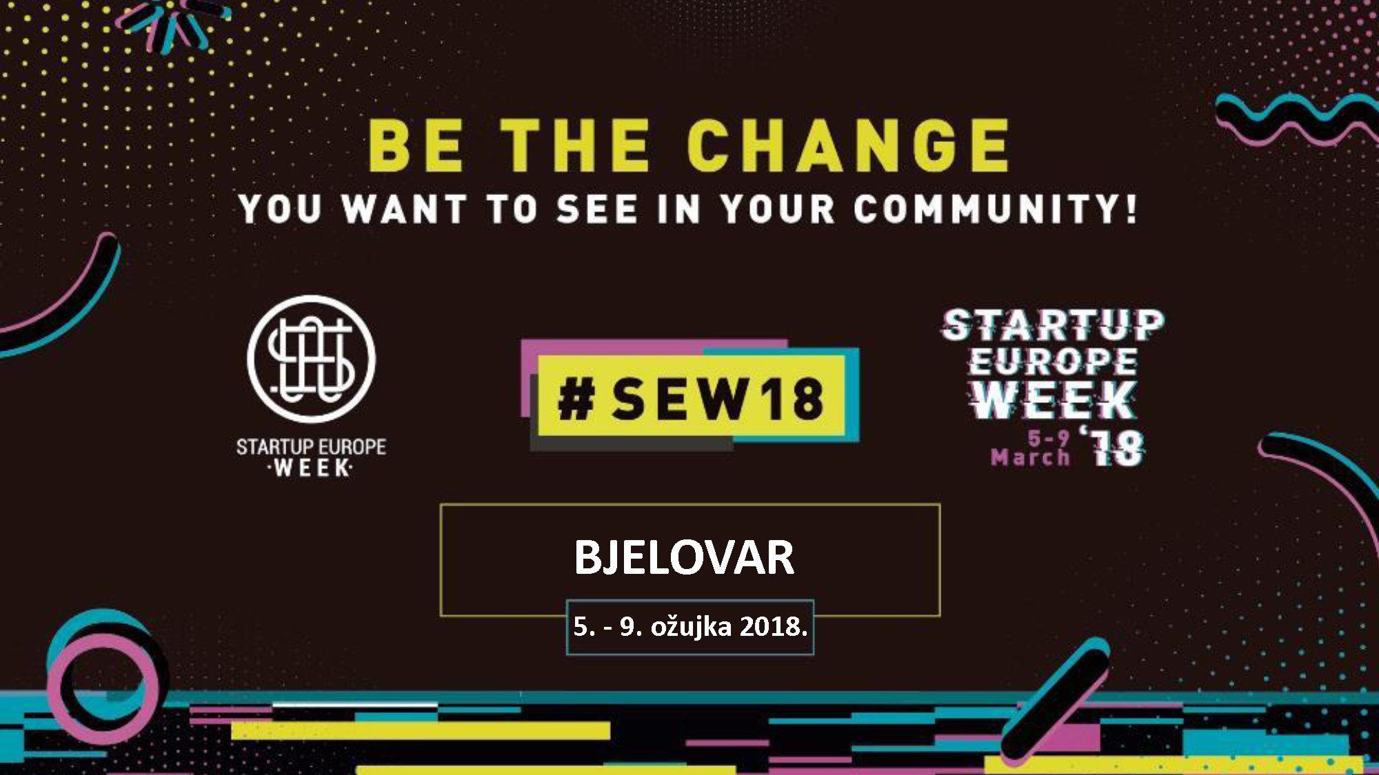 Startup Europe Week - Bjelovar, 5. - 9. ožujka 2018.